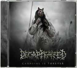 DECAPITATED - Carnival is forever
