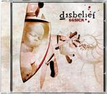 DISBELIEF - 66 Sick