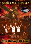 PRIMAL FEAR - The History Of Fear (DVD)
