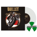 BULLET - Full pull WHITE VINYL (Import)