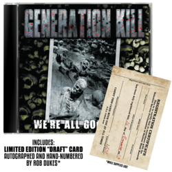 GENERATION KILL - We're All Gonna Die (Pre-order)