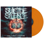 SUICIDE SILENCE - You Can't Stop Me (Orange Vinyl)