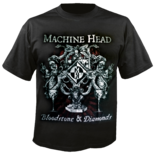 MACHINE HEAD - Bloodstone & Diamonds Shirt