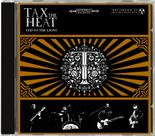 TAX THE HEAT - Fed to the Lions (IMPORT)