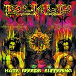 LOCK UP - Hate Breeds Suffering (Minor booklet damage)