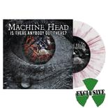 MACHINE HEAD - Is There Anybody Out...? WHITE RED BLUE SPLATTER