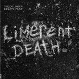 THE DILLINGER ESCAPE  PLAN - Limerent Death (Black)