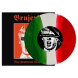 "BRUJERIA - Viva Presidente Trump! (Tri-color 7"")"