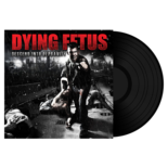 DYING FETUS - Descend Into Depravity BLACK VINYL