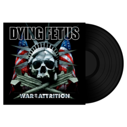 DYING FETUS - War of Attrition BLACK VINYL