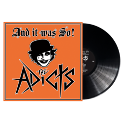 THE ADICTS - And It Was So! BLACK VINYL (EURO IMPORT)
