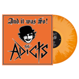 THE ADICTS - And It Was So! ORANGE/ WHITE SPLATTER VINYL Import
