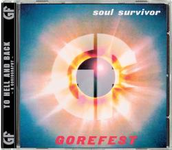 GOREFEST - Soul survivor + Chapter 13