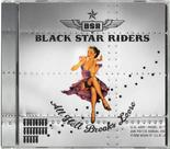 BLACK STAR RIDERS - All Hell Breaks Loose (Standard)
