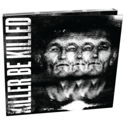 KILLER BE KILLED - Killer Be Killed (Digipak)