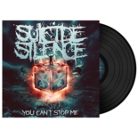 SUICIDE SILENCE - You Can't Stop Me (Black Vinyl)