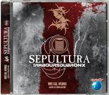 SEPULTURA & LES TAMBOURS DU BRONX - Metal Veins Alive At Rock In Rio