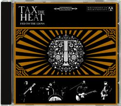 TAX THE HEAT - Fed to the Lions (EURO IMPORT)