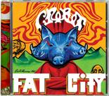 CROBOT - Welcome to Fat City  (EURO IMPORT)