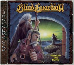 BLIND GUARDIAN - Follow The Blind REMASTERED