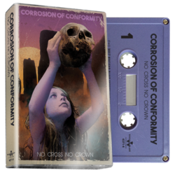 CORROSION OF CONFORMITY - No Cross No Crown (Purple Cassette)