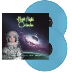 THE NIGHT FLIGHT ORCHESTRA - Sometimes the World Ain't Enough LIGHT BLUE VINYL