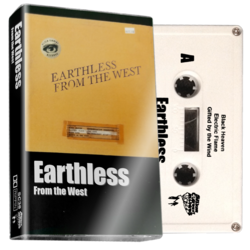 EARTHLESS - From the West (Cassette)