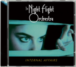 THE NIGHT FLIGHT ORCHESTRA - Internal Affairs (Import CD)