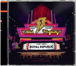 ROYAL REPUBLIC - Club Majesty