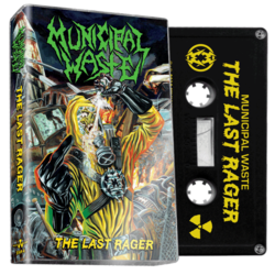 MUNICIPAL WASTE - The Last Rager (Black Cassette)