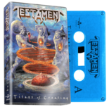 TESTAMENT - Titans Of Creation (Light Blue Cassette)