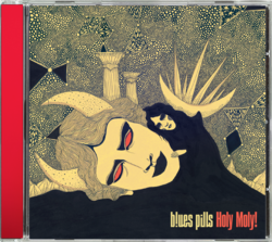 BLUES PILLS - Holy Moly!