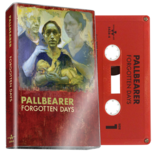 PALLBEARER - Forgotten Days (Red Cassette)