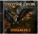 PRIMAL FEAR - Unbreakable (Import)
