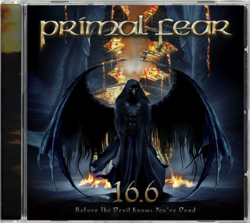 PRIMAL FEAR - 16.6 (Before The Devil Knows You're Dead) (Import)