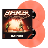 ENFORCER - Live By Fire II FLUORESCENT ORANGE VINYL (Import)