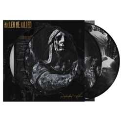 KILLER BE KILLED - Reluctant Hero (Picture Disc)