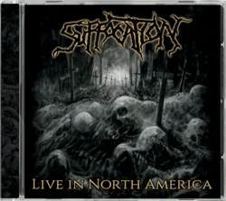 SUFFOCATION Live In North America